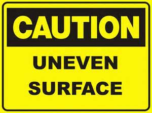 uneven-surface-sign